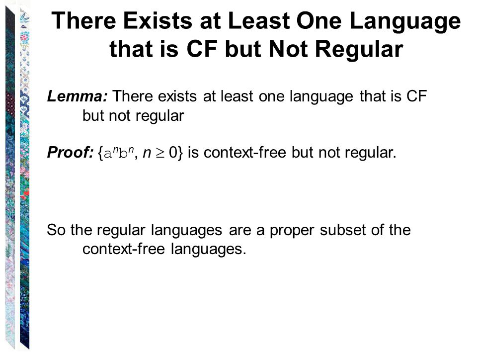 There Exists at Least One Language that is CF but Not Regular