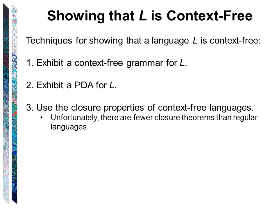 Showing that L is Context-Free