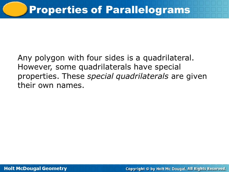 Any polygon with four sides is a quadrilateral