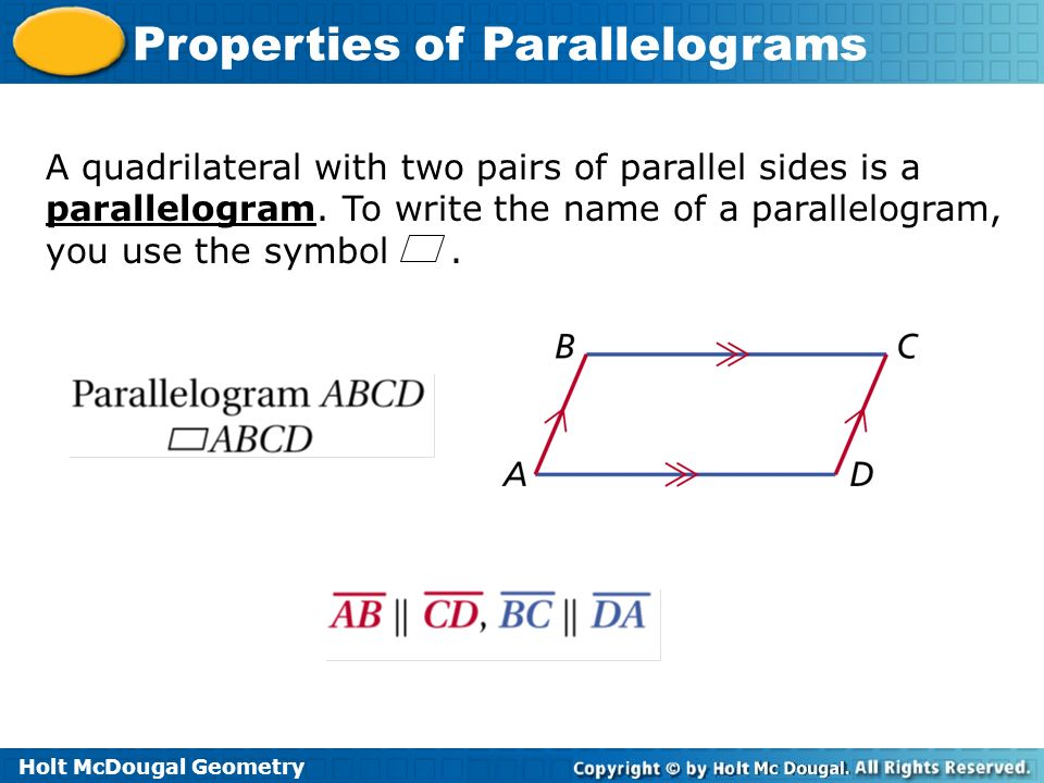 A quadrilateral with two pairs of parallel sides is a parallelogram