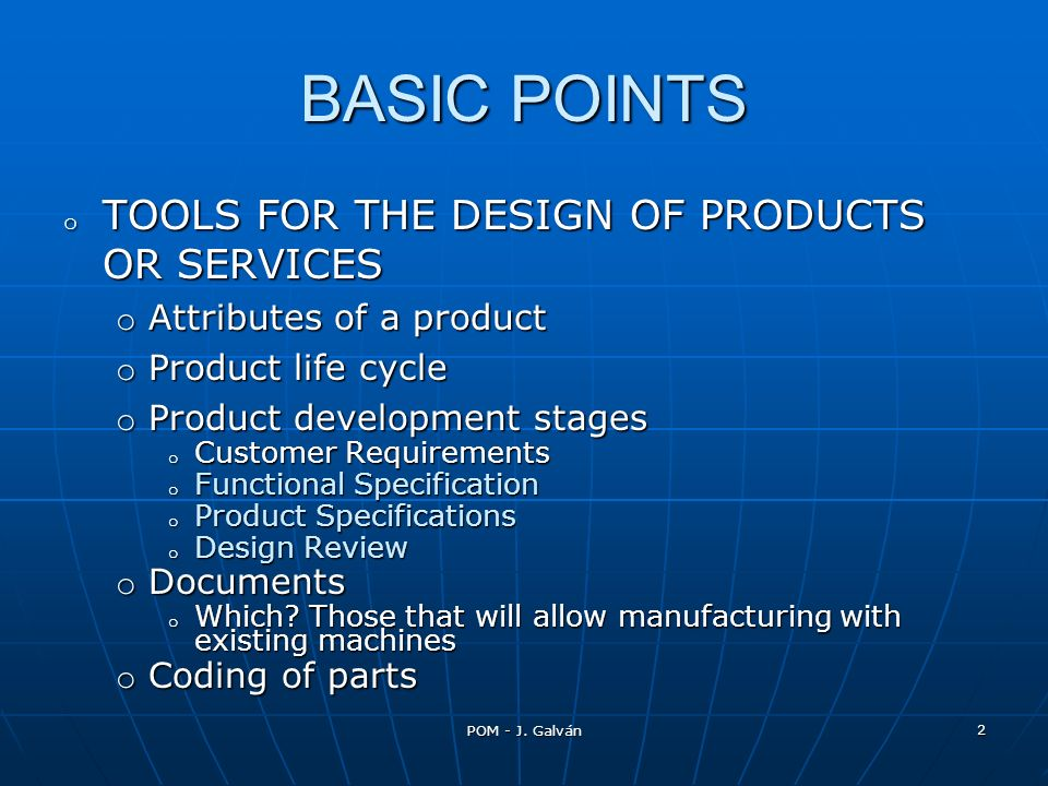 BASIC POINTS TOOLS FOR THE DESIGN OF PRODUCTS OR SERVICES