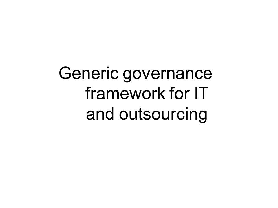 Generic governance framework for IT and outsourcing