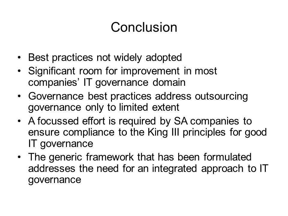 Conclusion Best practices not widely adopted