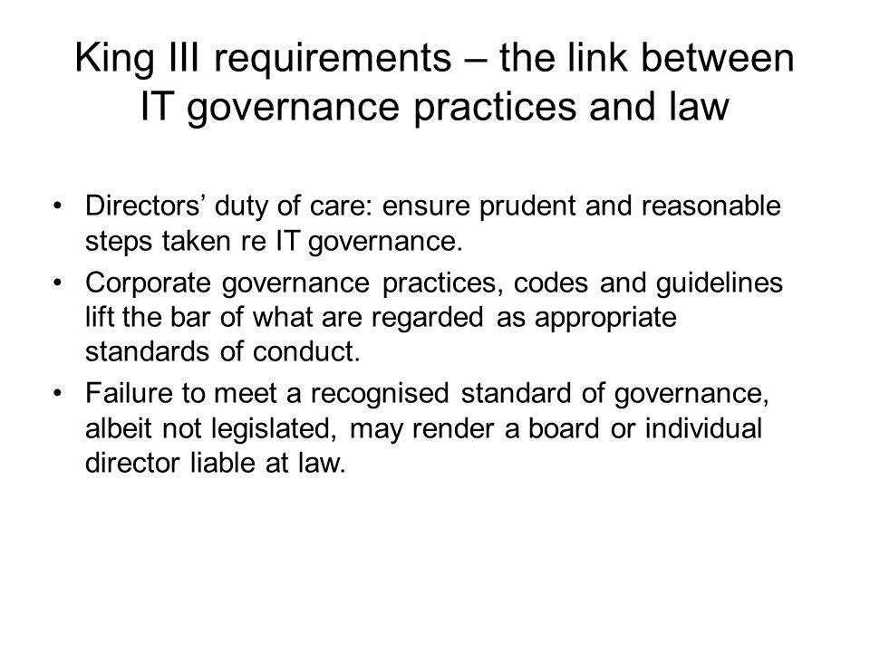 King III requirements – the link between IT governance practices and law
