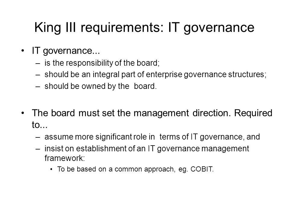 King III requirements: IT governance