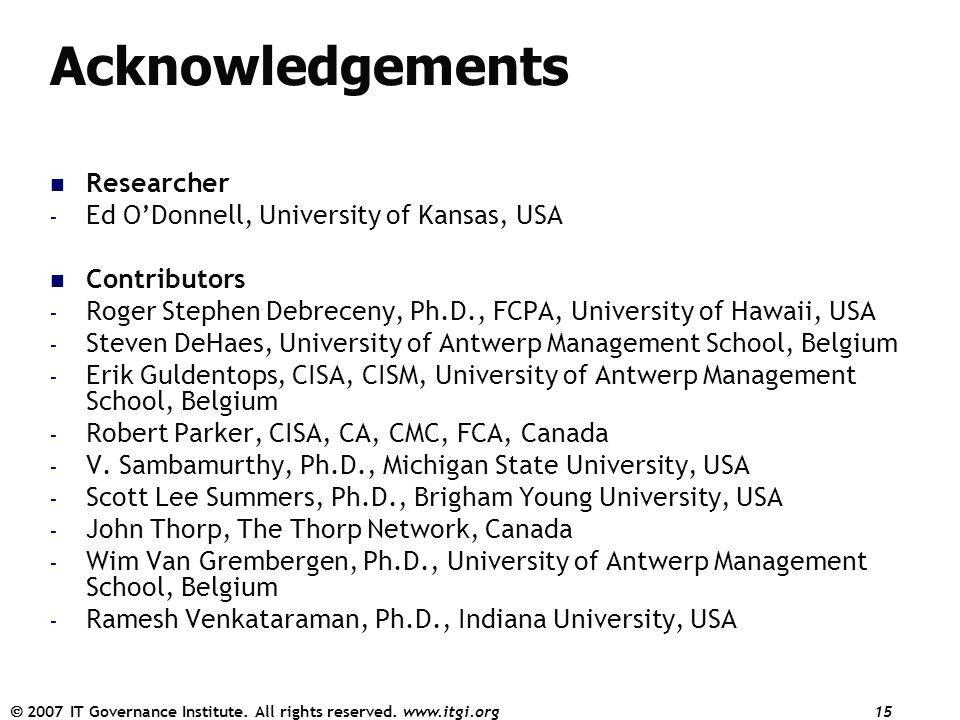 Acknowledgements Researcher Ed O'Donnell, University of Kansas, USA