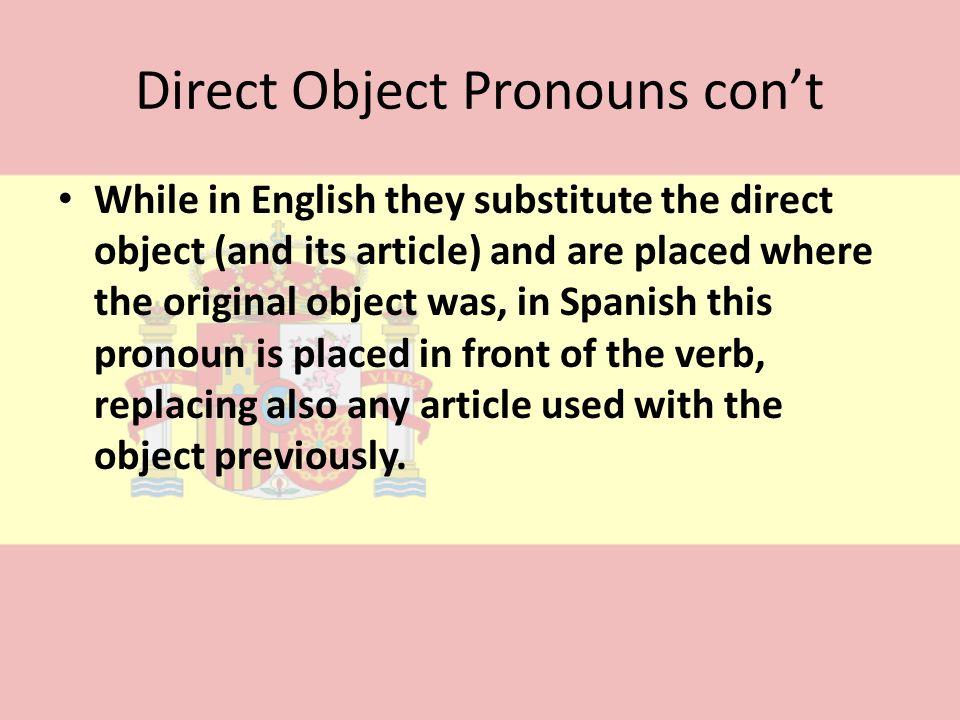 Direct Object Pronouns con't