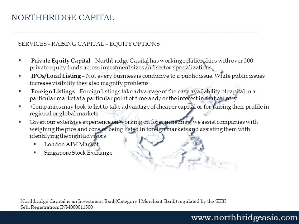 NORTHBRIDGE CAPITAL SERVICES – RAISING CAPITAL – EQUITY OPTIONS