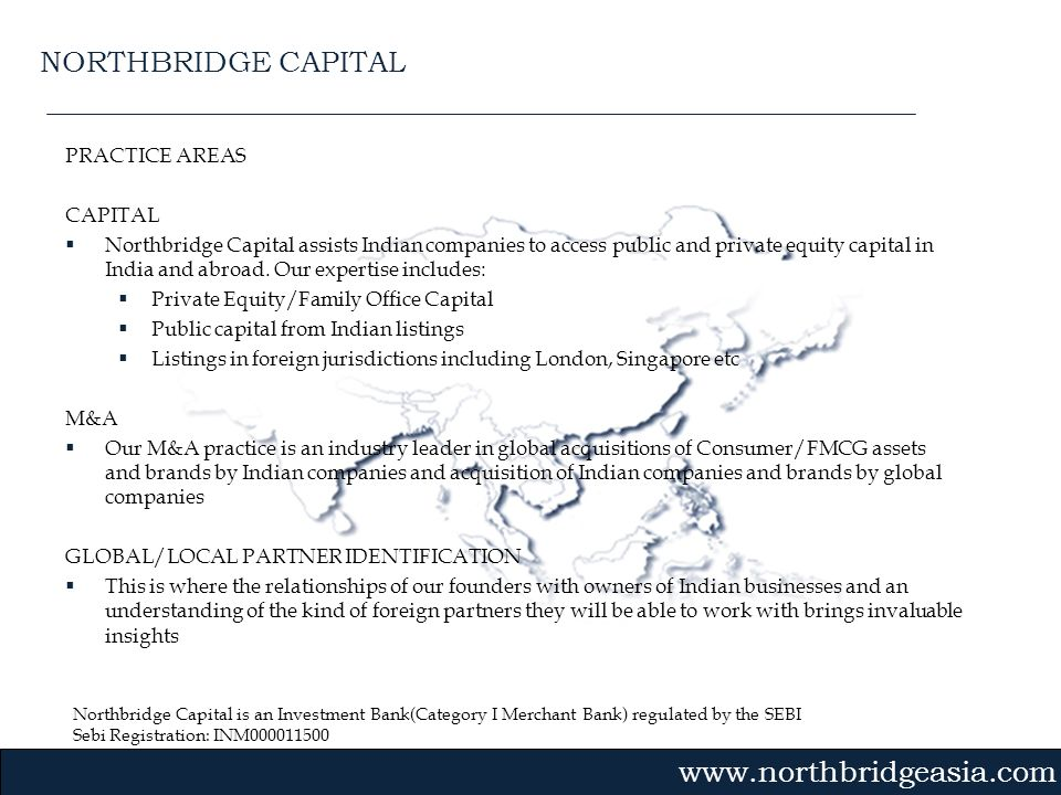 NORTHBRIDGE CAPITAL PRACTICE AREAS CAPITAL
