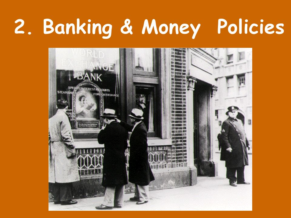 2. Banking & Money Policies