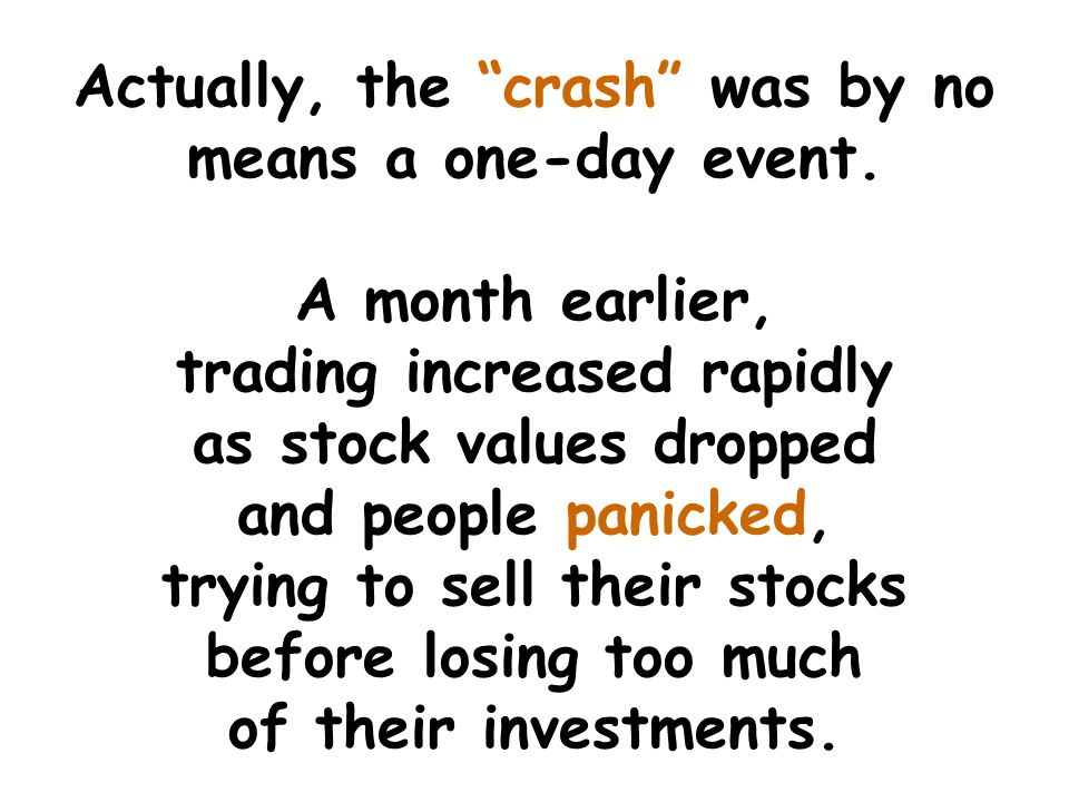 Actually, the crash was by no means a one-day event