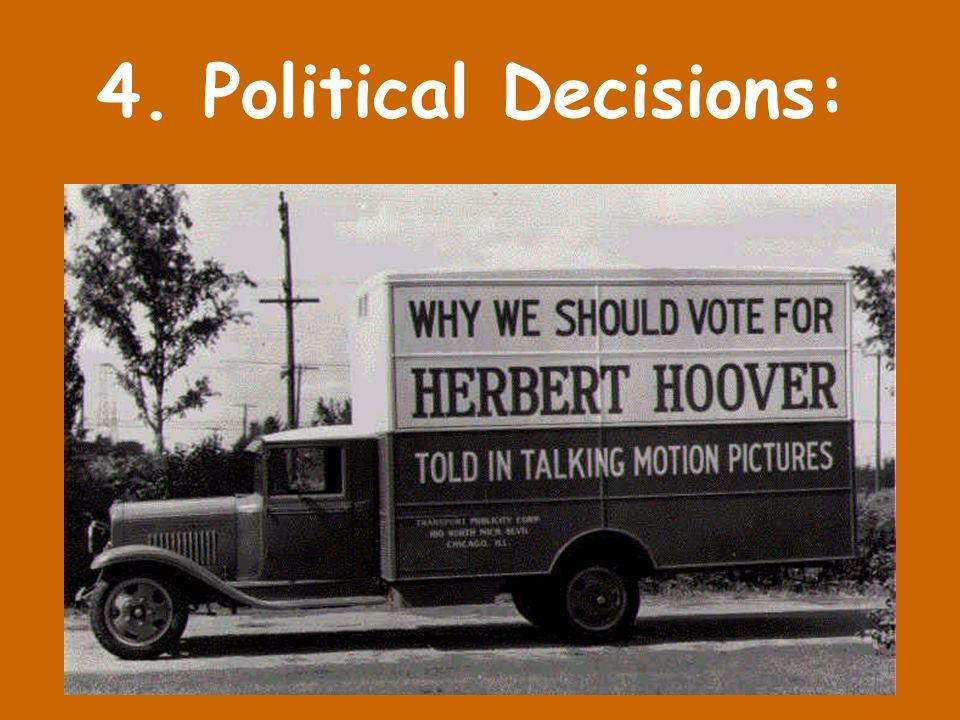 4. Political Decisions: