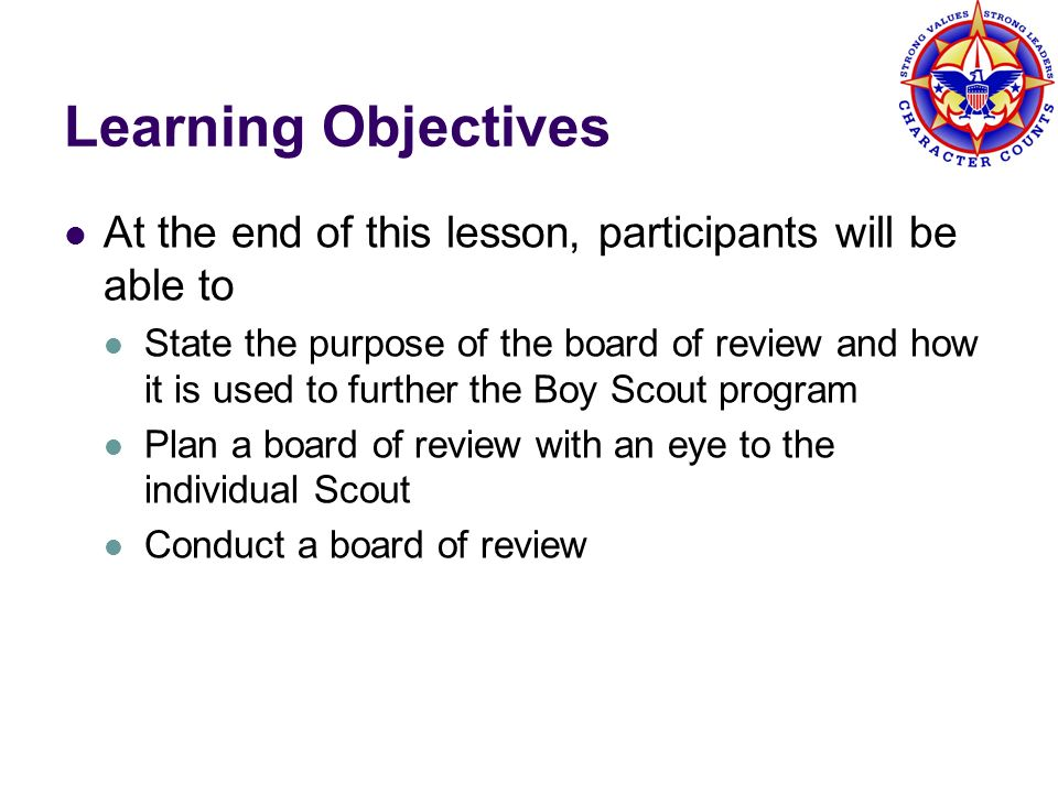 Learning Objectives At the end of this lesson, participants will be able to.
