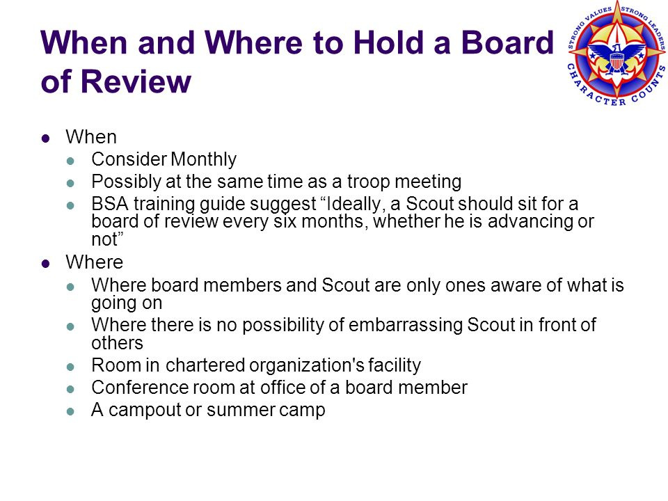 When and Where to Hold a Board of Review