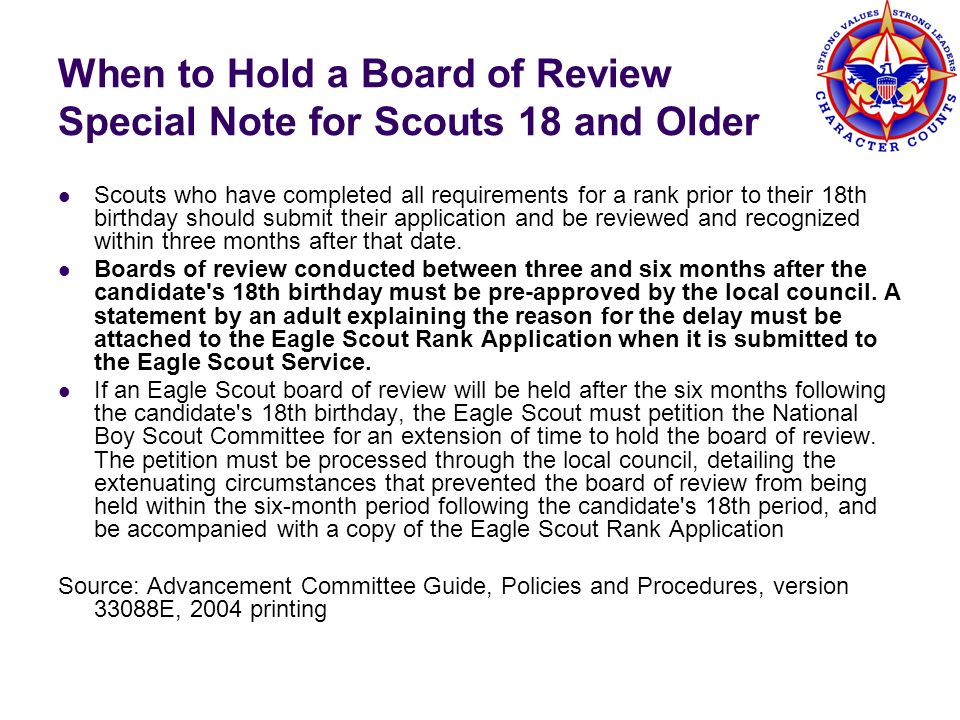When to Hold a Board of Review Special Note for Scouts 18 and Older