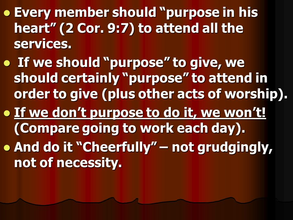 Every member should purpose in his heart (2 Cor