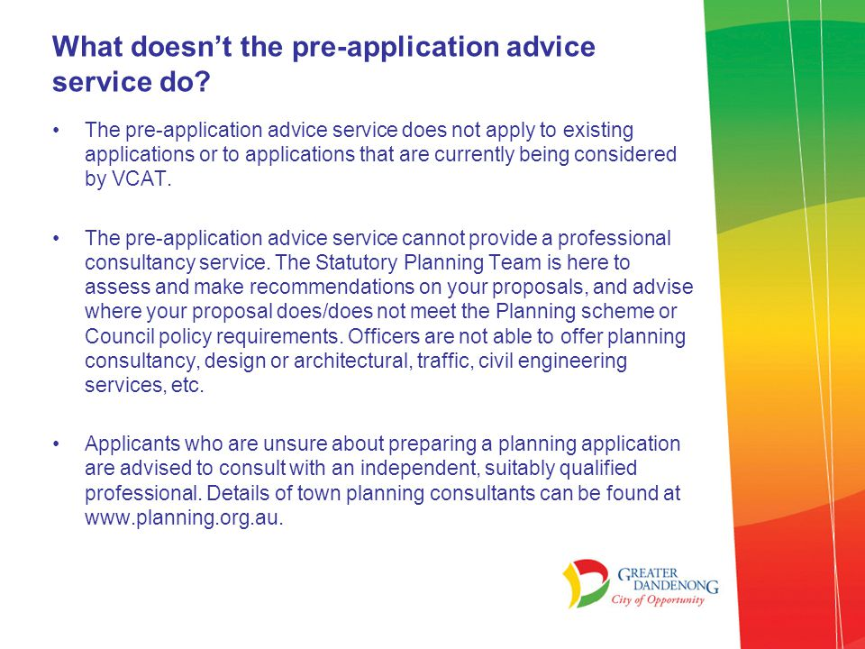 What doesn't the pre-application advice service do