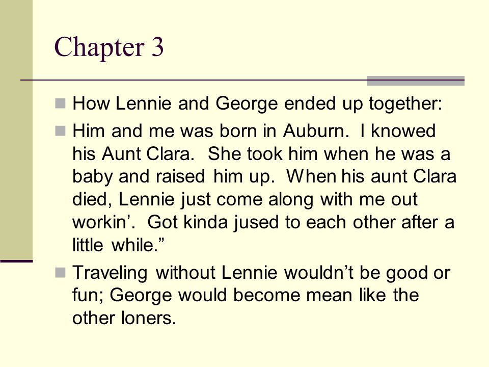 Chapter 3 How Lennie and George ended up together: