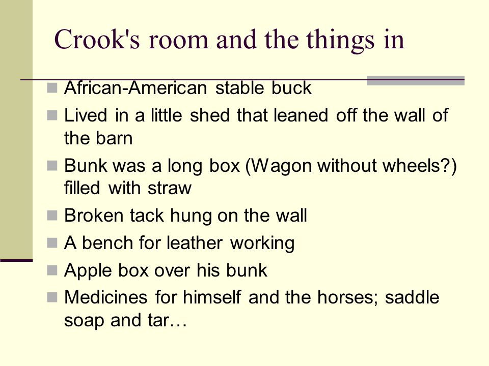 Crook s room and the things in
