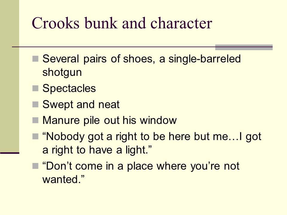Crooks bunk and character