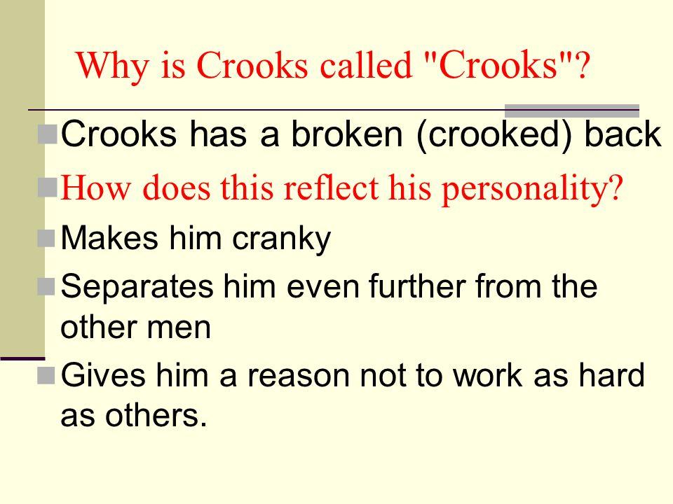 Why is Crooks called Crooks
