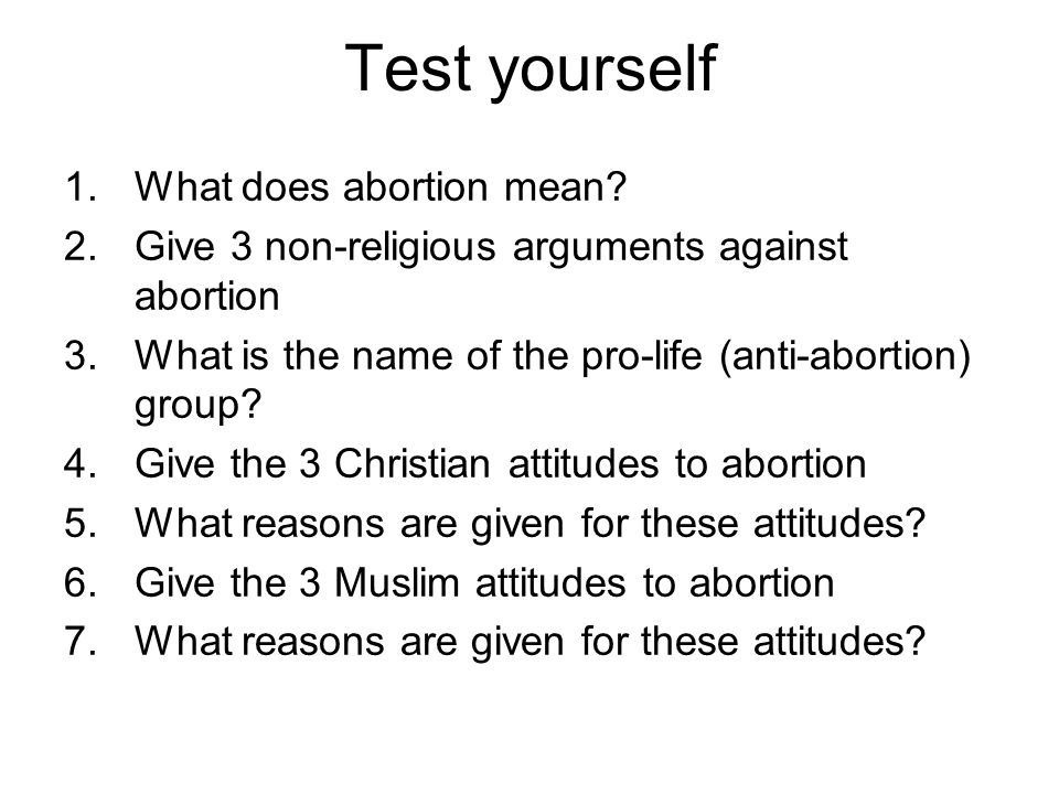 Test yourself What does abortion mean
