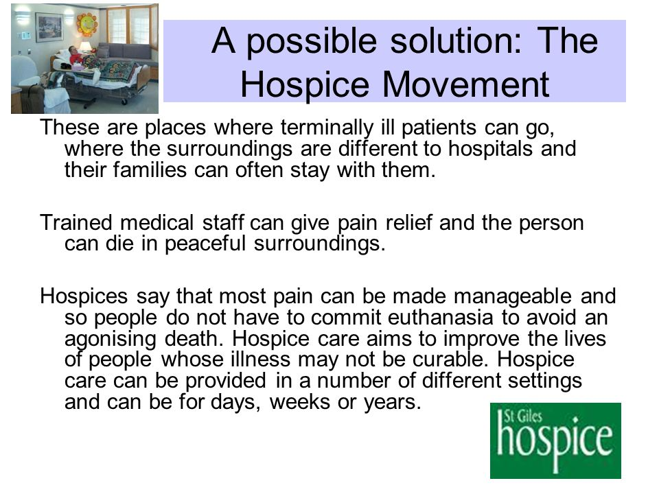 A possible solution: The Hospice Movement