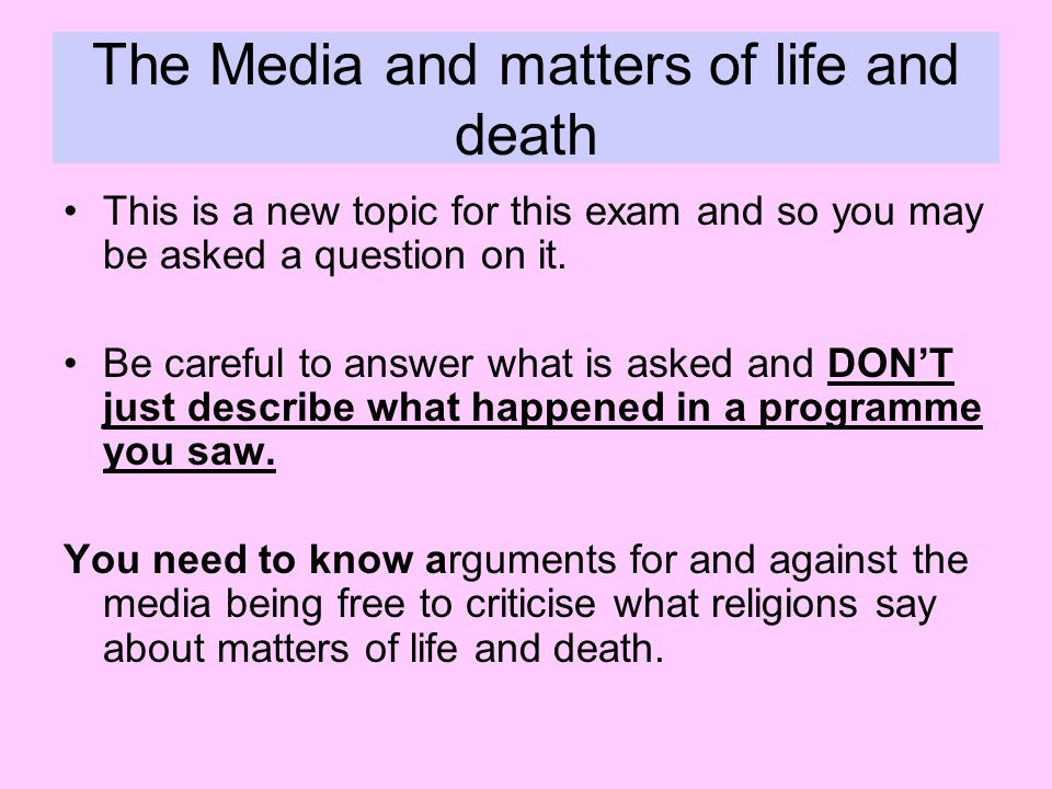 The Media and matters of life and death