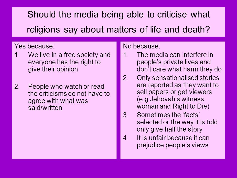 Should the media being able to criticise what religions say about matters of life and death