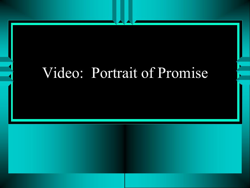 Video: Portrait of Promise