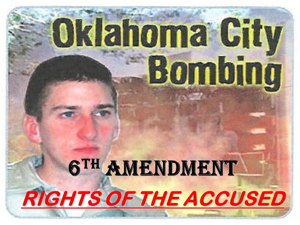 6th amendment RIGHTS OF THE ACCUSED