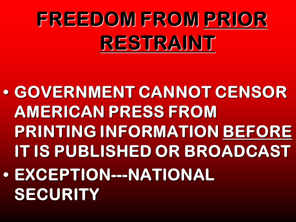 FREEDOM FROM PRIOR RESTRAINT