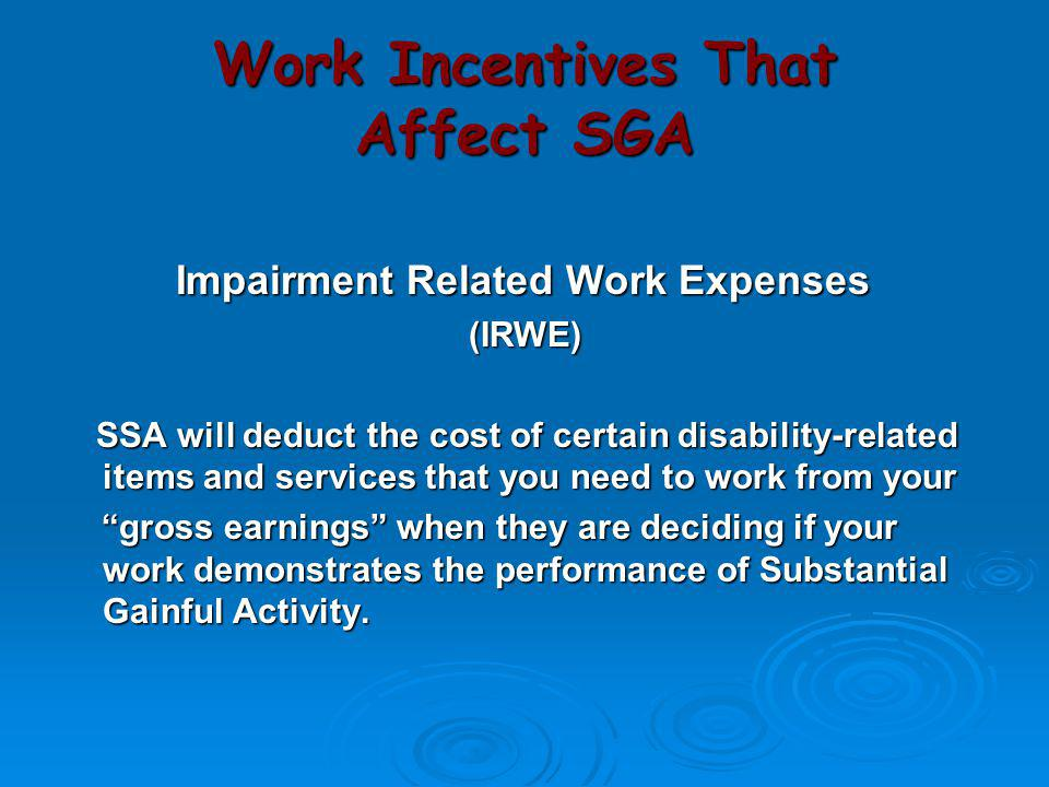 Work Incentives That Affect SGA