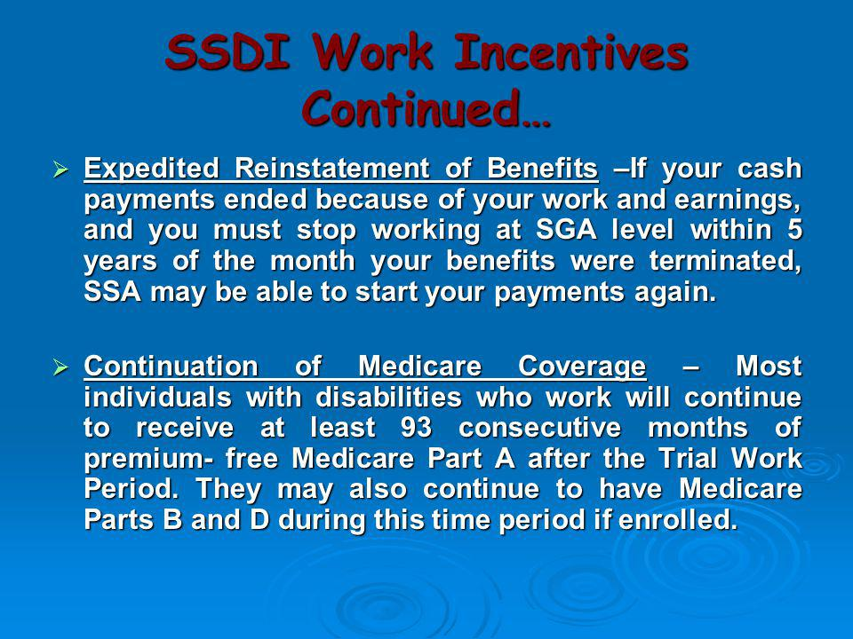 SSDI Work Incentives Continued…