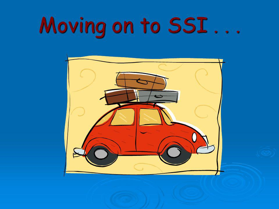 Moving on to SSI . . .