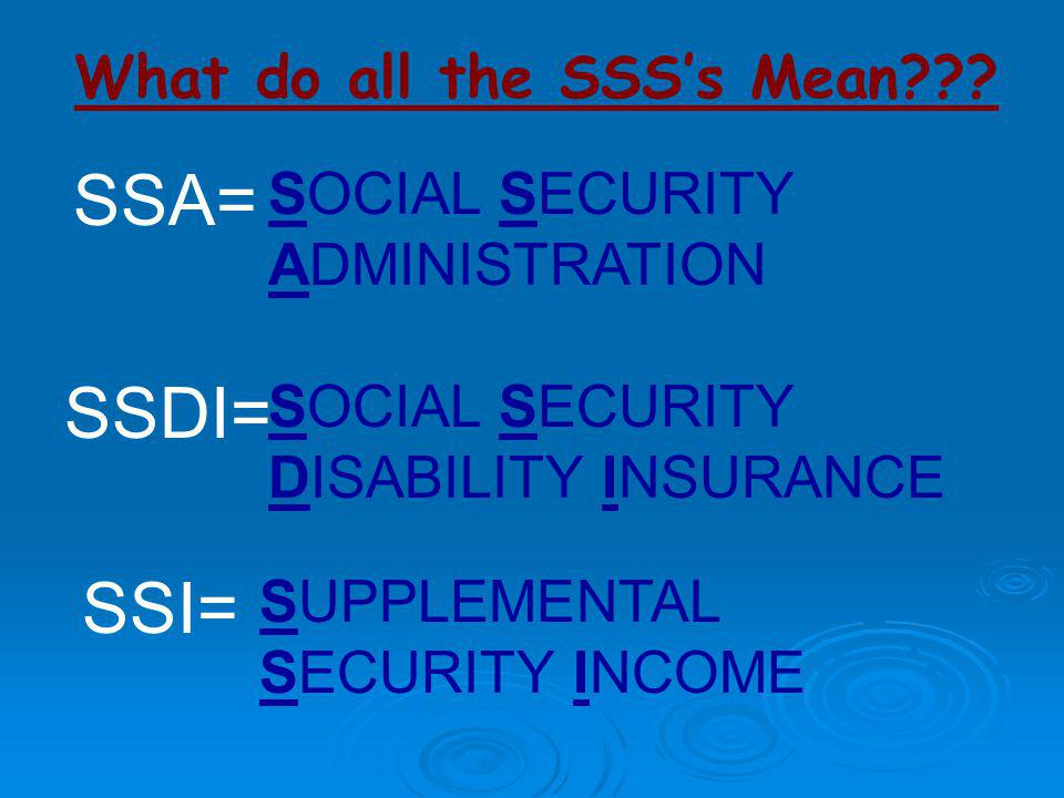 What do all the SSS's Mean