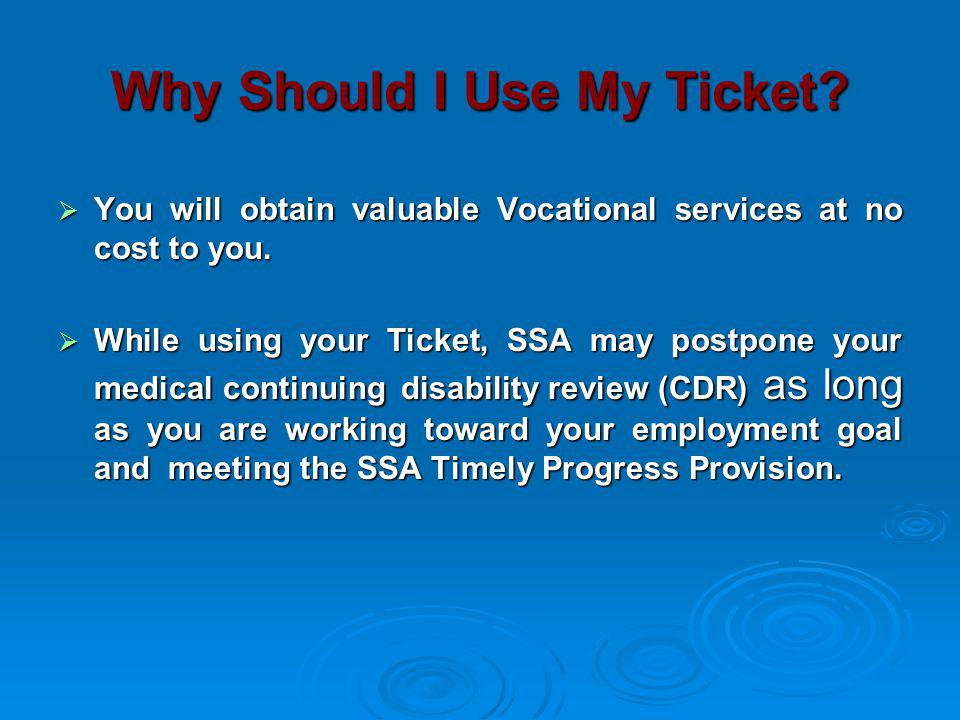 Why Should I Use My Ticket