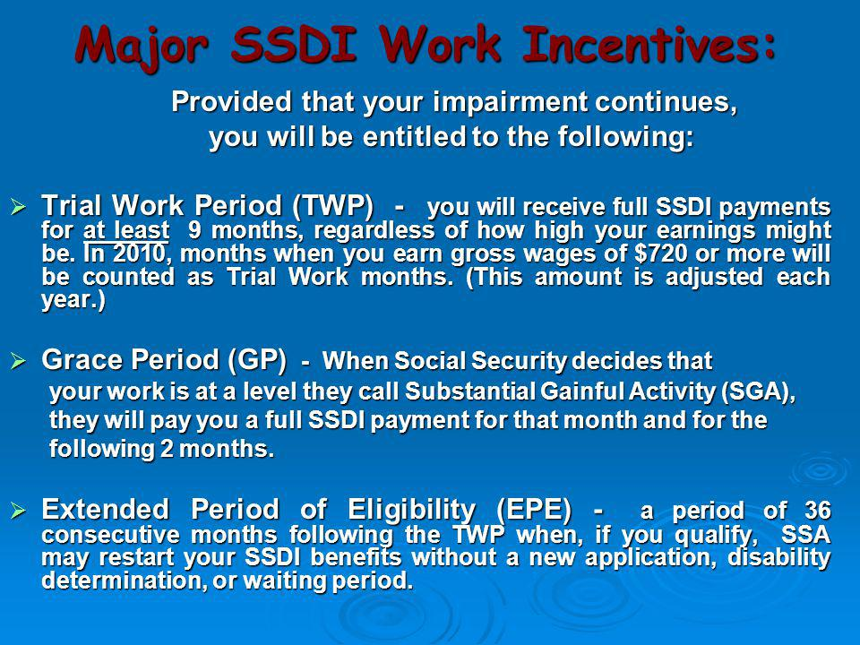 Major SSDI Work Incentives: