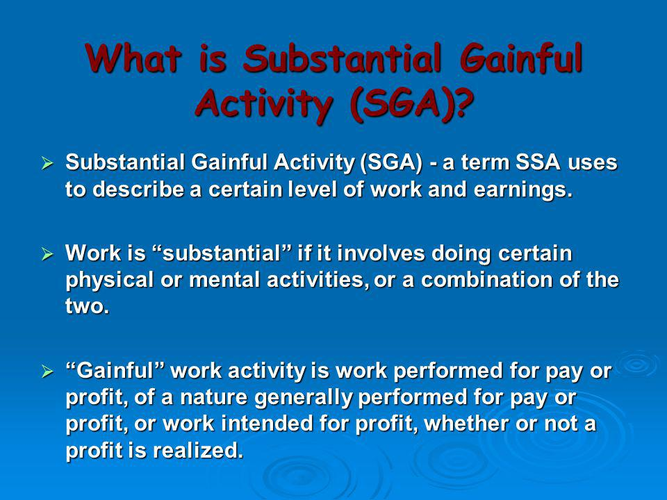 What is Substantial Gainful Activity (SGA)