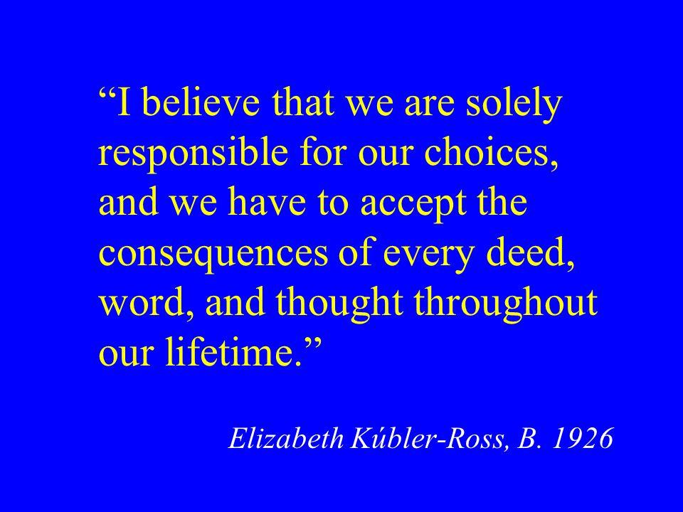 Elizabeth Kúbler-Ross, B. 1926