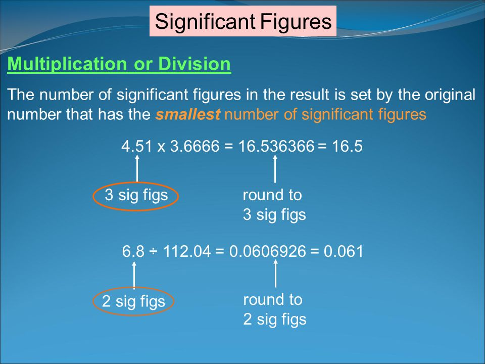 Significant Figures Multiplication or Division