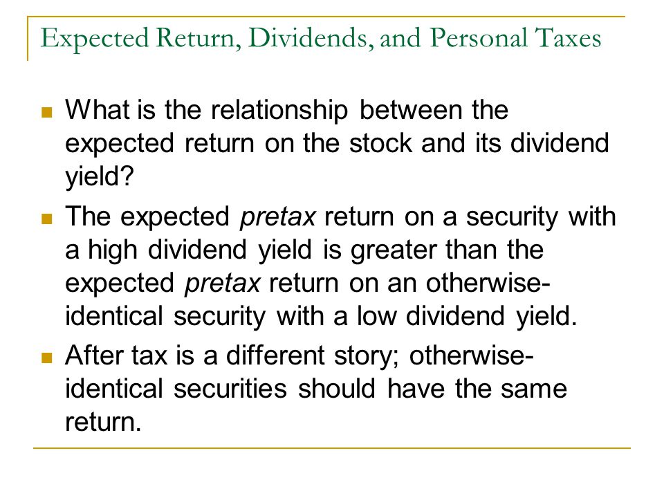 Expected Return, Dividends, and Personal Taxes