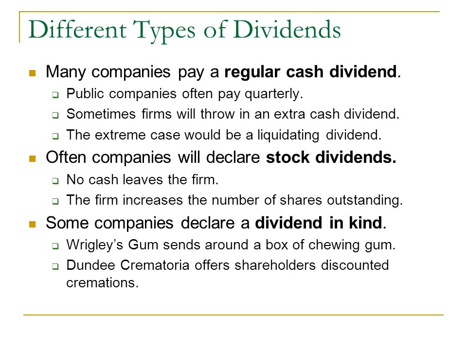 The various types of dividend policies used by companies
