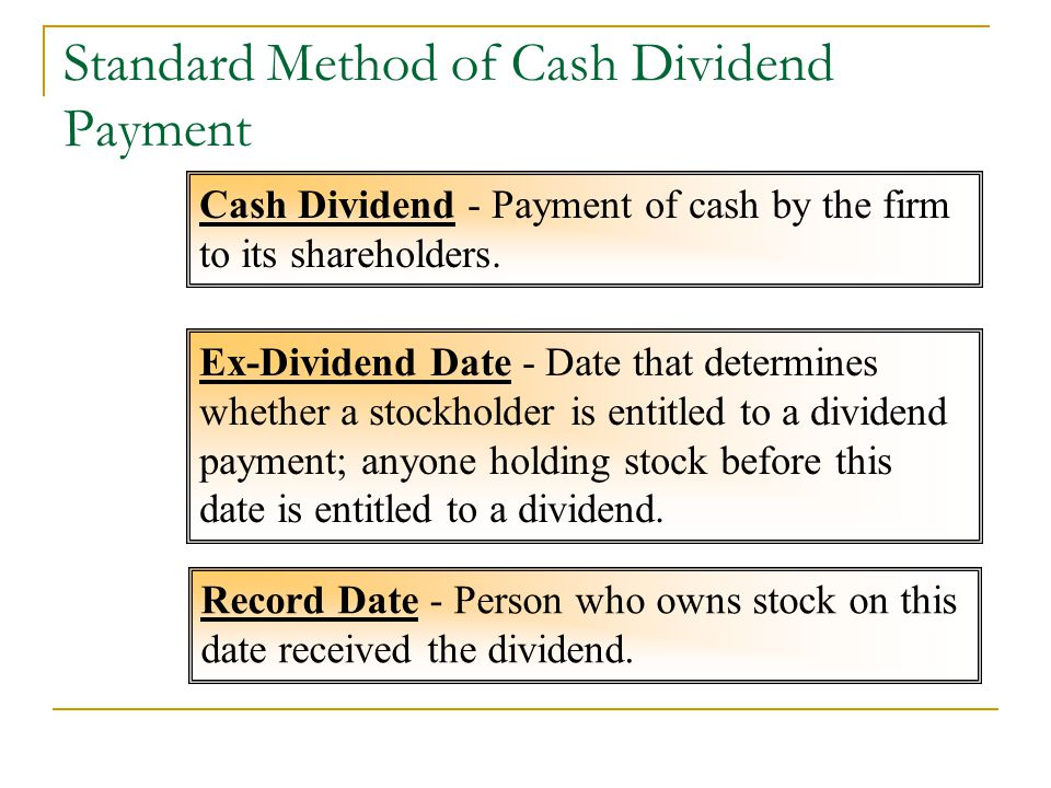 Standard Method of Cash Dividend Payment