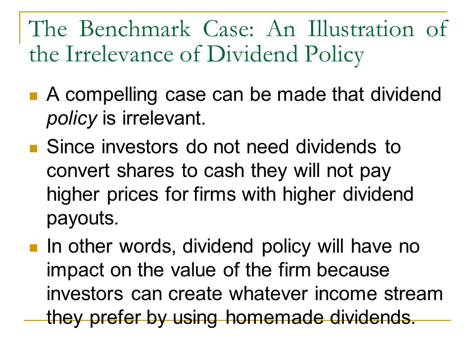 The Benchmark Case: An Illustration of the Irrelevance of Dividend Policy