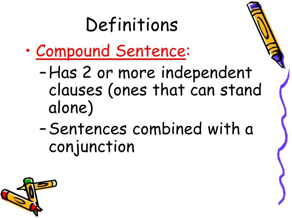 Definitions Compound Sentence: