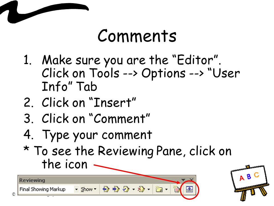 Comments Make sure you are the Editor . Click on Tools --> Options --> User Info Tab. Click on Insert