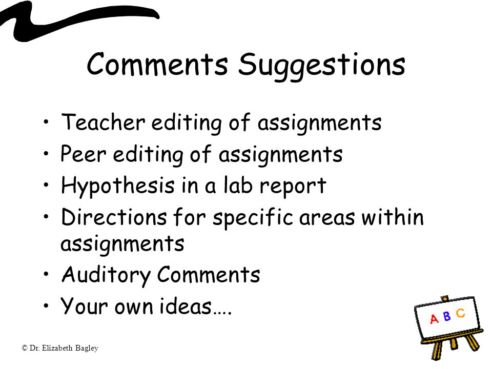 Comments Suggestions Teacher editing of assignments