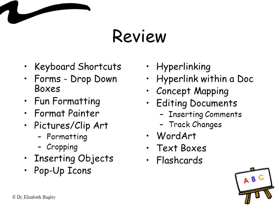 Review Keyboard Shortcuts Forms - Drop Down Boxes Fun Formatting