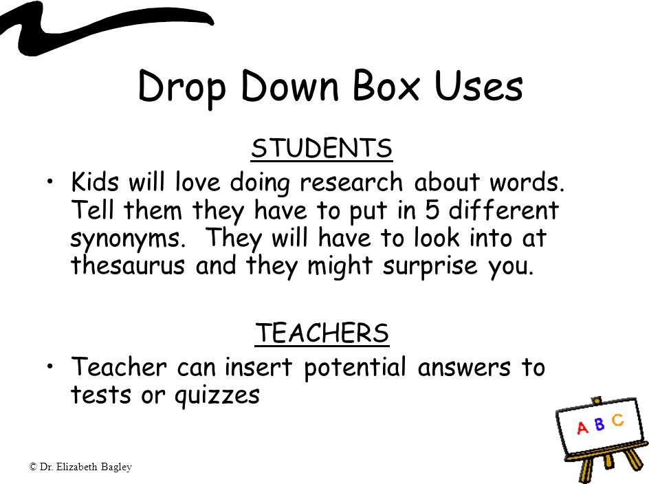 Drop Down Box Uses STUDENTS